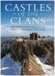 Castles of the Clans: The Strongholds...