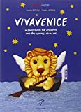 VivaVenice: A Guide to Exploring, learning and Having Fun (CuriosaMente)