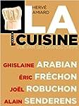 La Cuisine Vue par les Grands Chefs d...