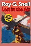 img - for Lost in the Air (Boys Mystery Series, Book 2) book / textbook / text book