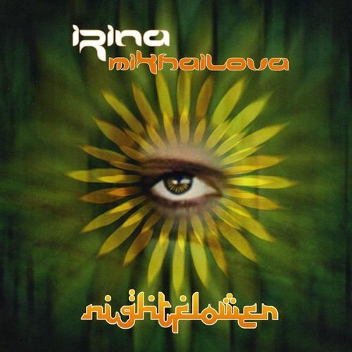 Irina Mikhailova-Nightflower-DIGIPAK-CD-Flac-2008-flachedelic Download