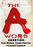img - for Abortion: The A Word by Mary Ann Sorrentino (2006-10-19) book / textbook / text book
