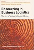 img - for Resourcing in Business Logistics: The Art of Systematic Combining book / textbook / text book