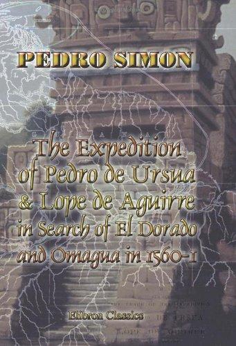 The Expedition Of Pedro De Ursua & Lope De Aguirre In Search Of El Dorado And Omagua In 1560-1 front-581597