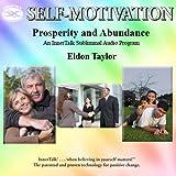 Prosperity and Abundance: An InnerTalk Subliminal Audio Program in Nature