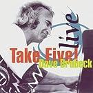 Live - Take Five!