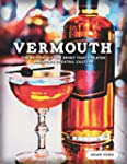 Vermouth - The Revival of the Spirit...