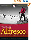 Professional Alfresco: Practical Solutions for Enterprise Content Management (Wrox Programmer to Programmer)
