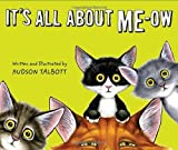 It's All About Me-Ow (039925403X) by Talbott, Hudson