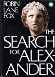 The Search for Alexander (0316291080) by Lane Fox, Robin