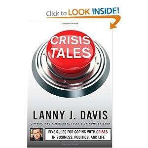 Crisis Tales Lanny J. Davis
