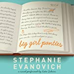 Big Girl Panties: A Novel | Stephanie Evanovich