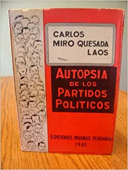 Autopsia De Los Partidos Politicos: Laos Carlos Miro Quesada: Amazon