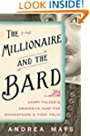 Millionaire and the Bard: Henry Folge...