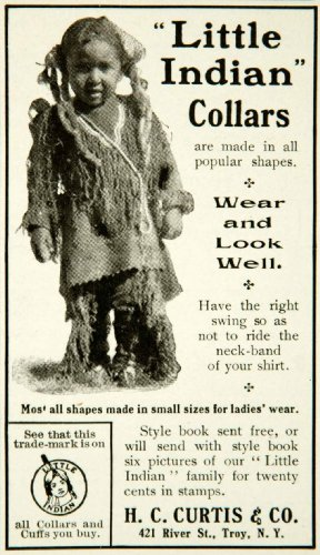 1903 Ad Little Indian Collar Cuff Shirt Neck-Band Hc Curtis 421 River St Troy Ny - Original Print Ad