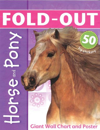 Horse and Pony: With Giant Wall Chart and Poster