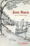 img - for Jose Baca: An L. L. Layman Western book / textbook / text book