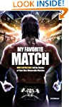 My Favorite Match: WWE Superstars Tel...