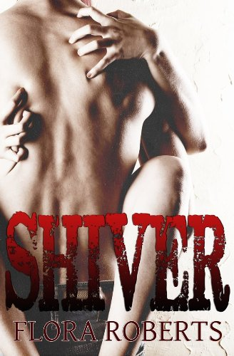 Shiver by Flora Roberts