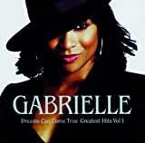 echange, troc Gabrielle - Dreams Can Come True - Greatest Hits Volume 1