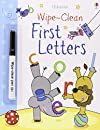 First Letters (Usborne Wipe Clean Books)