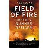 Field of Fire: Diary of a Gunner Officerby Jack Swaab