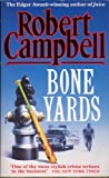 Boneyards (0340577320) by Robert Campbell