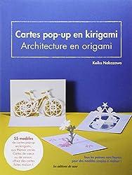 Carte pop-up en kirigami : Architecture en origami