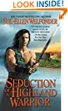 Seduction of a Highland Warrior (The Highland Warriors)