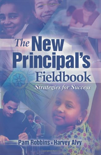 The New Principal's Fieldbook: Strategies for Success