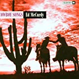 echange, troc ed Mccurd - Cowboy Songs