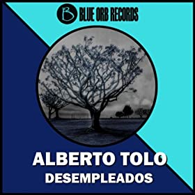 Amazon.com: Desempleados EP: Alberto Tolo: MP3 Downloads