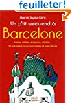 Un p'tit week-end � Barcelone