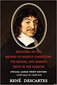 essays on descartes discourse on method Free essays essay about understanding descartes' method of doubt clear your mind, if you will more about essay about descartes discourse on method.