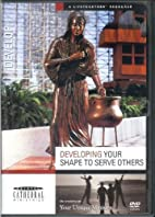 Developing Your SHAPE to Serve Others DVD:…
