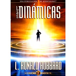 Las Dinámicas [The Dynamics] | [L. Ronald Hubbard]