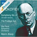 Prokofiev: Symphony No. 4 (revised 1947 version) & L'enfant prodigue (The Prodigal Son)