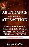 Abundance and Law of Attraction - Down the Rabbit Hole: The Journey of Manifestation and Personal Growth [Extended Anniversary Edition]