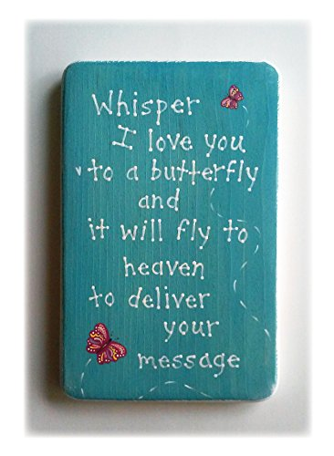 butterfly-wall-art-plaque-with-saying-whisper-i-love-you-to-a-butterfly-and-it-will-fly-to-heaven-to