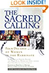 The Sacred Calling: Four Decades of W...