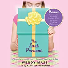 The Last Present (       UNABRIDGED) by Wendy Mass Narrated by Kathleen McInerney
