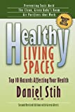Healthy Living Spaces Top Hazards Affecting Your Health Learngrowth Resources Help