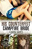 Search : His Counterfeit Campfire Bride (Camp Firefly Falls Book 2)