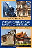 img - for Private Property and Takings Compensation: Theoretical Framework and Empirical Analysis book / textbook / text book