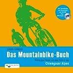 Das Mountainbike-Buch Chiemgauer Alpen