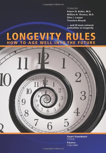 Title: Longevity Rules How to Age Well Into the Future