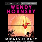 Midnight Baby: A Maggie MacGowen Mystery , Book 2 | Wendy Hornsby