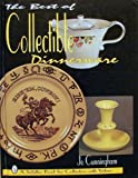 img - for The Best of Collectible Dinnerware: With Values (A Schiffer Book for Collectors With Values) book / textbook / text book
