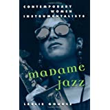 Madame Jazz: Contemporary Women Instrumentalists