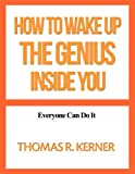 img - for How to Wake Up the Genius inside You book / textbook / text book